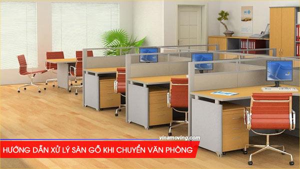 Hướng dẫn xử lý sàn gỗ khi chuyển văn phòng