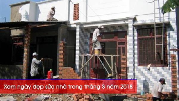 Xem ngày tốt sửa nhà trong tháng 3 năm 2018