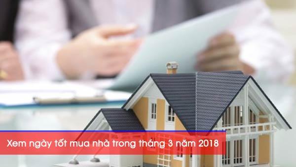 Xem ngày tốt mua nhà trong tháng 3 năm 2018