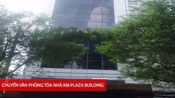 Chuyển văn phòng tòa nhà KM PLAZA BUILDING -Võ Văn Tần, Quận 3